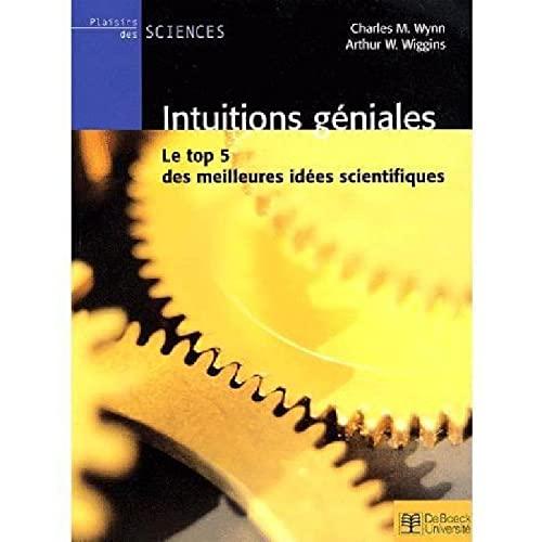 9782744501135: Intuitions géniales. Le top 5 des meilleures idées scientifiques
