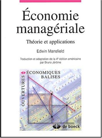 9782744501241: Economie managériale. Théorie et applications