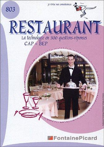 9782744609336: La technologie restaurant au CAP et BEP en 300 questions et réponses : Je révise mes connaissances