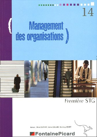 9782744612664: Management des organisations 1e STG