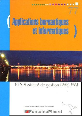 9782744613104: Applications bureautiques et informatiques BTS Assistant de gestion PME-PMI