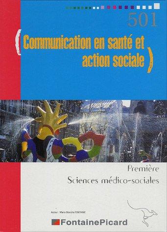 9782744613265: Communication en santé et action sociale 1e SMS
