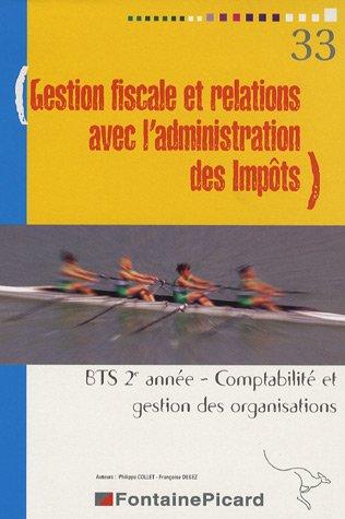 9782744614644: Gestion fiscale et relations avec l'administration des impôts BTS CGO 2e Année