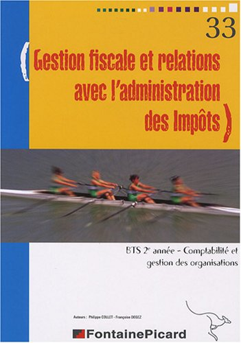 9782744617720: Gestion fiscale et relations avec l'administration des Impôts, BTS CGO 2e année
