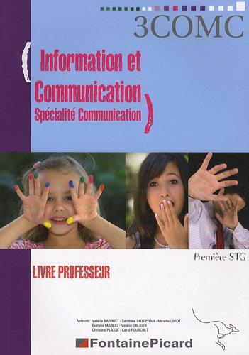 9782744619045: Information et communication Spécialité communication 1re STG : Livre du professeur (1Cédérom)
