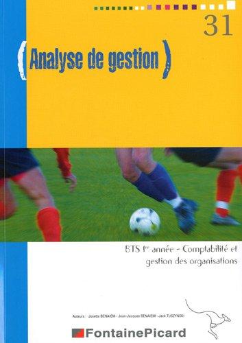 9782744619298: Analyse de gestion BTS 1re ann�e Comptabilit� et gestion des organisations