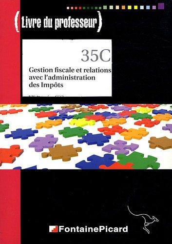 9782744621031: Gestion fiscale et relations avec l'administration des Impôts BTS 1e année CGO : Livre du professeur (1Cédérom)