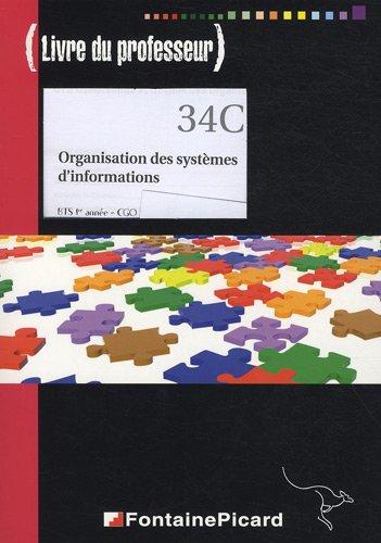 9782744621055: Organisation des systèmes d'information BTS 1e année CGO : Livre du professeur (1Cédérom)
