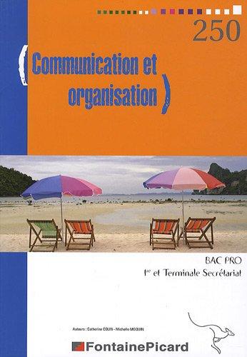 9782744621321: Communication et organisation Bac Pro 1re et Tle Secrétariat