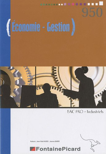 9782744621543: Economie Gestion Bac Pro industriels