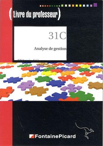 9782744624155: Analyse de gestion BTS CGO 1re ann�e : Livre du professeur