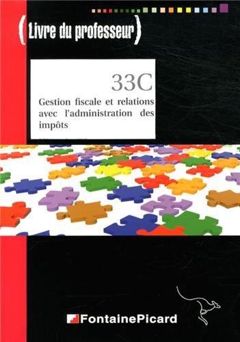 9782744625237: Gestion fiscale et relations avec l'administration des impôts BTS CGO 2e année : Livre du professeur