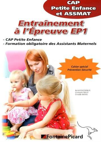 9782744626593: Entra�nement � l'�preuve EP1 CAP petite enfance et ASSMAT