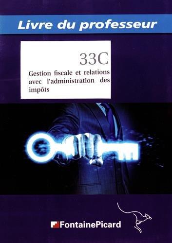 9782744626746: Gestion fiscale et relations avec l'administration des impôts BTS CGO 2e année : Livre du professeur