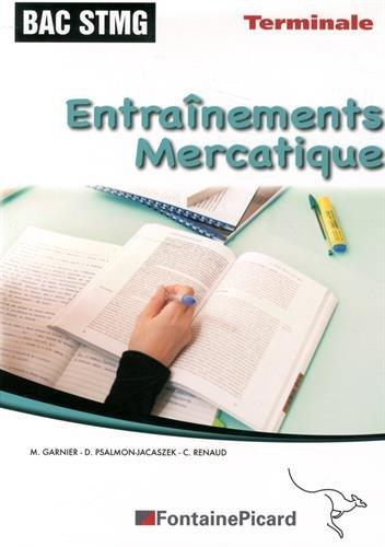 9782744627033: Entraînements Mercatique Tle SMTG Enseignement de spécialité