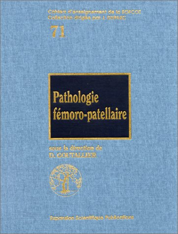 9782744700422: Pathologie f�moro-patellaire