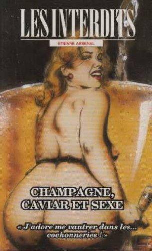 9782744800849: Les interdits n�193 : champagne, caviar et sexe