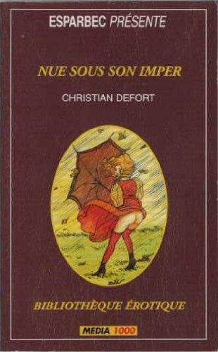 9782744801631: Nue Sous Son Imper
