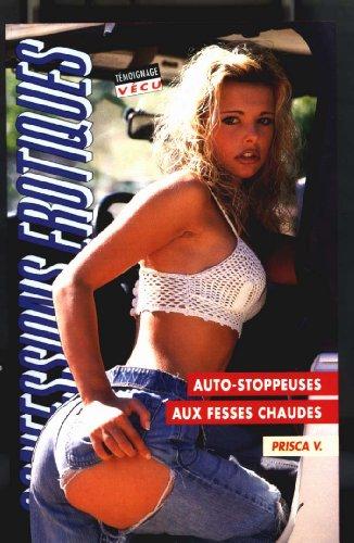 9782744801808: Les confessions érotiques n°200 : auto-stoppeuse aux fesses chaudes
