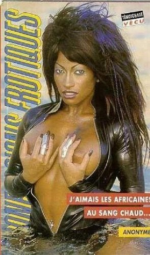 9782744801952: j'aimais les africaines au sang chaud