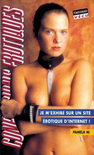 9782744802003: Les confessions érotiques n°220 : je m'exhibe sur un site erotique...