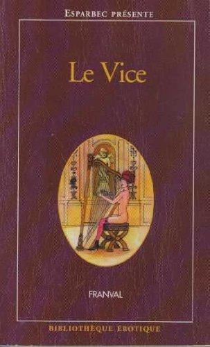 9782744804434: Le vice