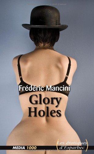 9782744806315: Les érotiques d'Esparbec n°32 : glory holes