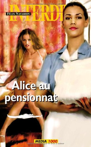 9782744806483: Alice au Pensionnat