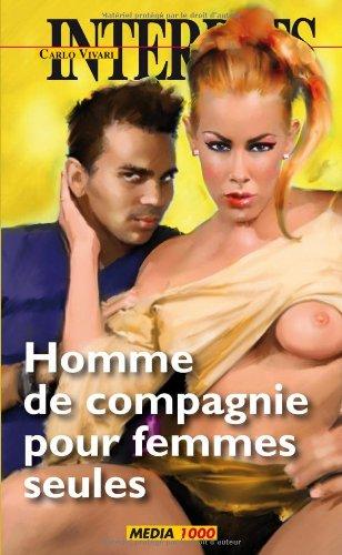 HOMME DE COMPAGNIE POUR FEMMES SEULES: COLLECTIF