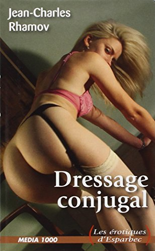 9782744808869: Dressage conjugal: Érotique d'Esparbec nº88
