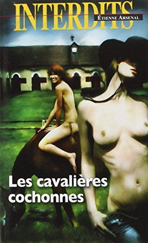 CAVALIÈRES COCHONNES (LES): ARSENAL ÉTIENNE