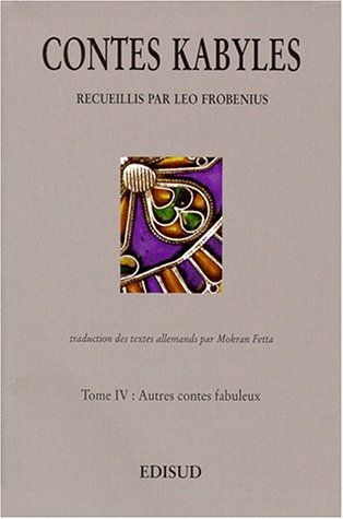 9782744900044: CONTES KABYLES. Tome 4, Autres contes fabuleux