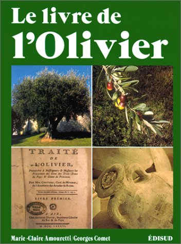 Livre de l'olivier (Le): Marie-Claire Amouretti, George