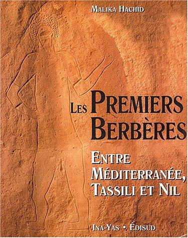 9782744902277: Les Premiers Berbères : entre Méditerranée, Tassili et Nil