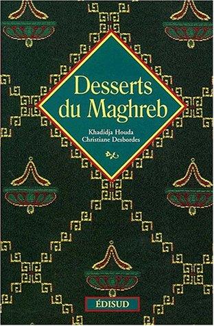 9782744902826: Desserts du Maghreb (Voyages gourmands)