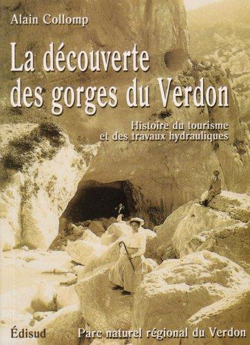 Découverte des gorges du Verdon (La): Alain Collomp
