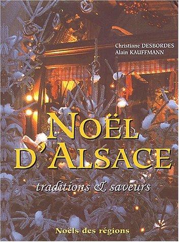 9782744903694: Noël d'Alsace. Traditions & saveurs