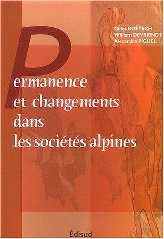 9782744904417: Permanences et changements dans les sociétés alpines : état des lieux et perspectives de recherche : Colloque de Gap, 4-6 juillet 2002