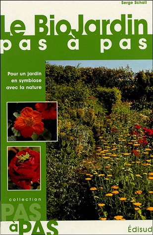 9782744905261: Le BioJardin pas à pas (French Edition)