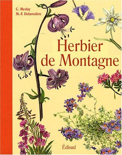 9782744907487: Herbier de montagne (French Edition)
