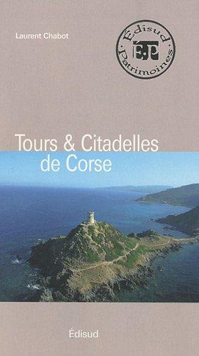 9782744908644: Tours & Citadelles de Corse