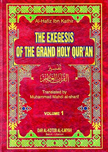9782745150349: The Exegesis of the Grand Holy Qur'an (English, Set of 4 Volumes) تفسير ابن كثير