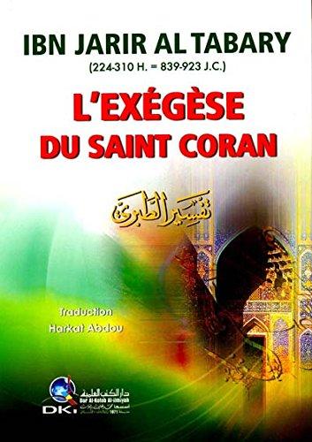 9782745165480: L'exégèse du Saint Coran - Ibn Jarir Al Tabary - 1 volume