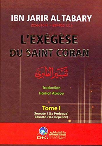 L'exégèse du saint Coran: AL TABARY IBN