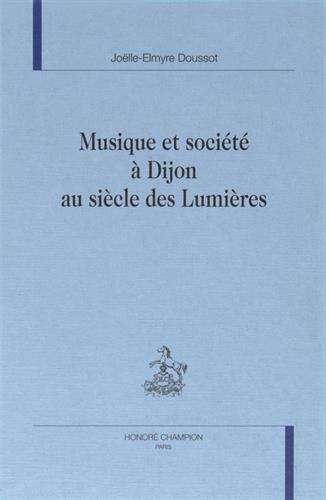 9782745300034: Musique et société à Dijon au siècle des Lumières