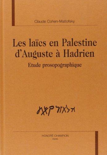 9782745300065: Les laics en palestine d'auguste a hadrien. etudesprosopographique