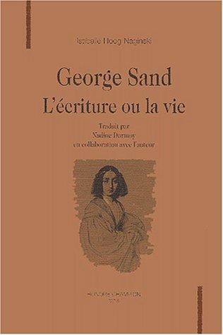 9782745301208: George Sand - L'écriture ou la vie