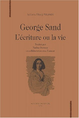 9782745301208: George Sand - L'�criture ou la vie
