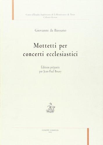 9782745301260: Mottetti per concerti ecclesiastici. édition preparee par jean-paul boury.