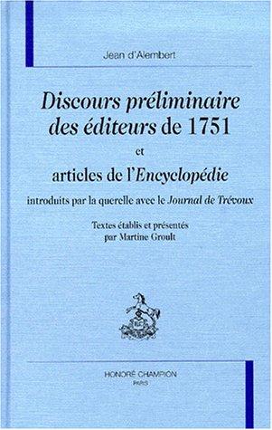 Le discours préliminaire des éditeurs de 1751 (2745302140) by Jean d' Alembert, Martine Groult